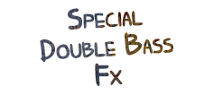 Special Double Bass Fx