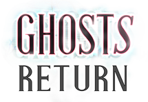 Ghosts Return