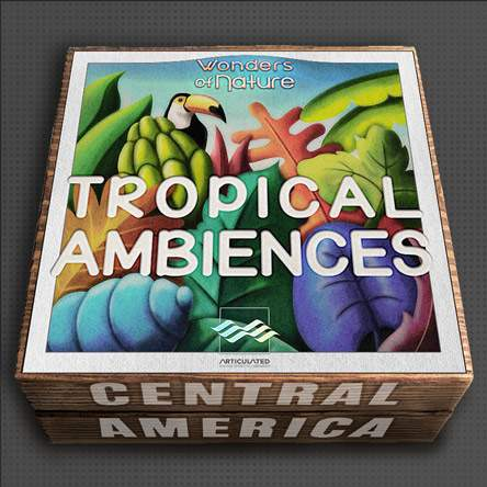 Tropical Ambiences Sound Library