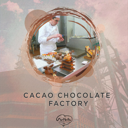 Artbits: Cacao Chocolate Factory